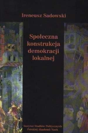 Społeczna konstrukcja demokracji - okładka książki