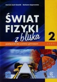 Świat fizyki z bliska. Gimnazjum. Podręcznik cz. 2 - okładka podręcznika