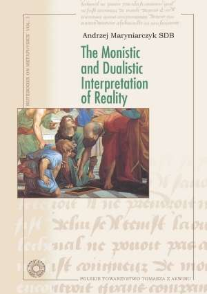 The Monistic and Dualistic Interpretation - okładka książki