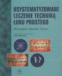 Usystematyzowane leczenie techniką łuku prostego - okładka książki