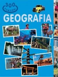 300 faktów. Geografia - okładka książki