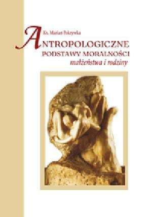 Antropologiczne podstawy moralności, - okładka książki