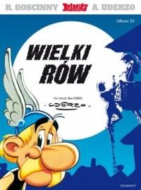 Asteriks. Album 25. Wielki rów - okładka książki