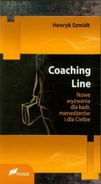 Coaching Line. Nowe wyzwania dla kadr, menedżerów i dla Ciebie - okładka książki