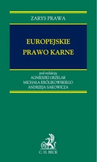 Europejskie prawo karne. Zarys prawa - okładka książki