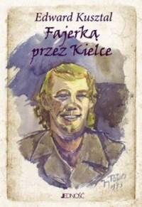 Fajerką przez Kielce - okładka książki