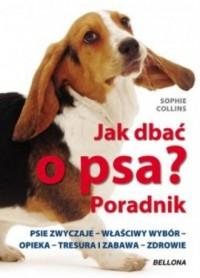 Jak dbać o psa? Poradnik - okładka książki