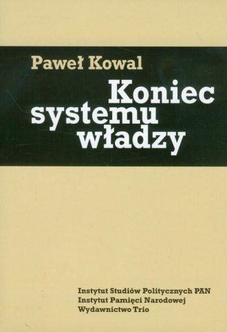 Koniec systemu władzy. Polityka - okładka książki