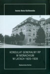 Konsulat Generalny RP w Monachium w latach 1920-1939 - okładka książki