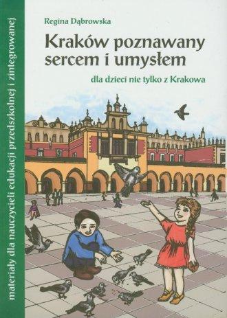 Kraków poznawany sercem i umysłem. - okładka książki