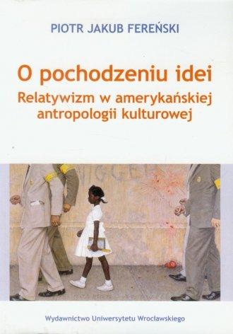 O pochodzeniu idei - okładka książki