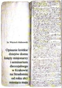 Opisanie krótkie dziejów domu księży misjonarzy i seminarium diecezjalnego w Krakowie na Stradomiu od roku 1817 miesiąca maja - okładka książki