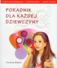 Poradnik dla każdej dziewczyny - okładka książki