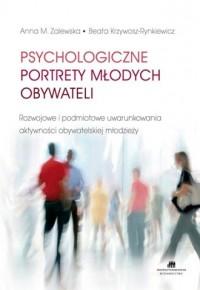 Psychologiczne portrety młodych obywateli - okładka książki