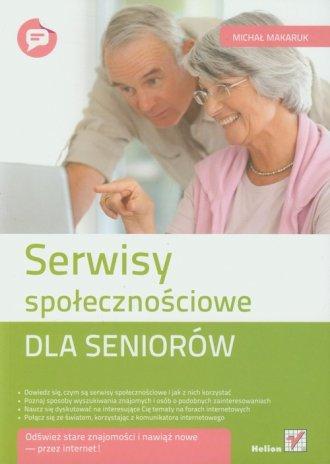Serwisy społecznościowe dla seniorów - okładka książki