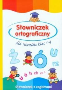 okładka książki - Słowniczek ortograficzny dla uczniów