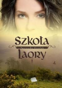 Szkoła LaOry - okładka książki