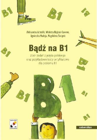 Bądź na B1. Zbiór zadań z języka - okładka podręcznika
