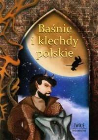 Baśnie i klechdy polskie - okładka książki