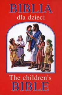 Biblia dla dzieci  The childrens - Wydawnictwo - okładka książki