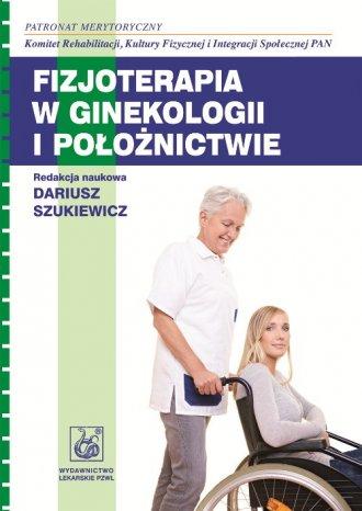 Fizjoterapia w ginekologii i położnictwie - okładka książki