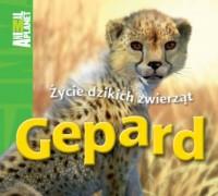 Gepard. Życie dzikich zwierząt - okładka książki