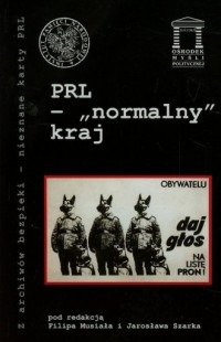 PRL - normalny kraj. Seria: Z archiwów - okładka książki