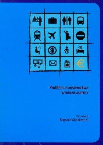 Problem eurosieroctwa. Wybrane - okładka książki