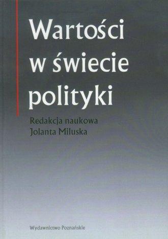Wartości w świecie polityki - okładka książki