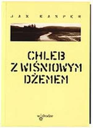 Chleb z wiśniowym dżemem - okładka książki