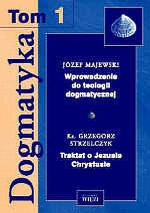 DOGMATYKA I. Wprowadzenie do teologii - okładka książki