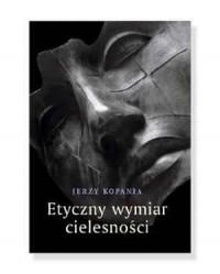 Etyczny wymiar cielesności - okładka książki