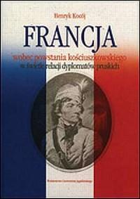 Francja wobec powstania kościuszkowskiego - okładka książki