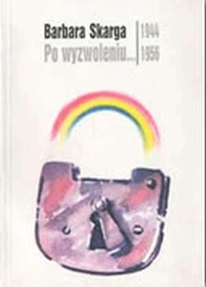 Po wyzwoleniu...1944-1956 - okładka książki