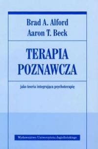 Terapia poznawcza jako terapia integrująca psychoterapię - okładka książki