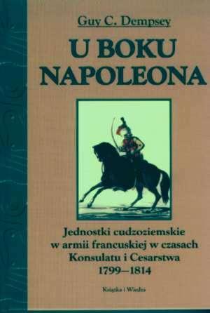 U boku Napoleona. Jednostki cudzoziemskie - okładka książki