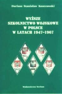 Wyższe szkolnictwo wojskowe w Polsce - okładka książki