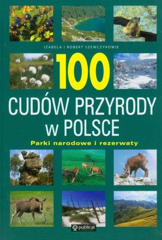 100 cudów przyrody w Polsce. Parki - okładka książki