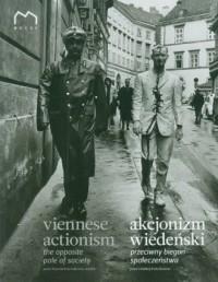 Akcjonizm wiedeński przeciwny biegun społeczeństwa - okładka książki