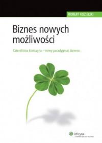 Biznes nowych możliwości - okładka książki