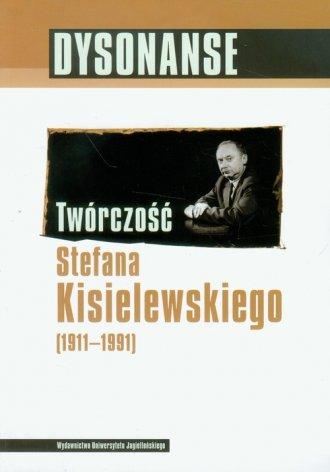 Dysonanse. Twórczość Stefana Kisielewskiego - okładka książki