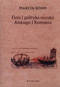 Flota i polityka morska Aleksego - okładka książki