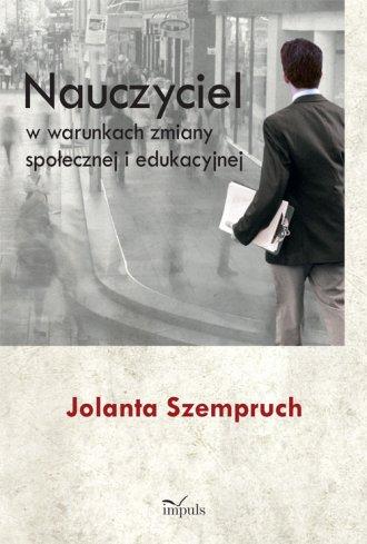 Nauczyciel w warunkach zmiany społecznej - okładka książki