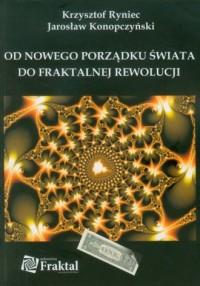 Od nowego porządku świata do fraktalnej - okładka książki