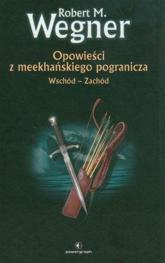 Opowieści z meekhańskiego pogranicza. - okładka książki