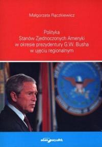 Polityka Stanów Zjednoczonych Ameryki - okładka książki