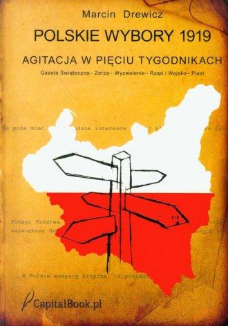 Polskie wybory 1919. Agitacja w - okładka książki