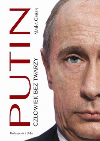 Putin. Człowiek bez twarzy - okładka książki