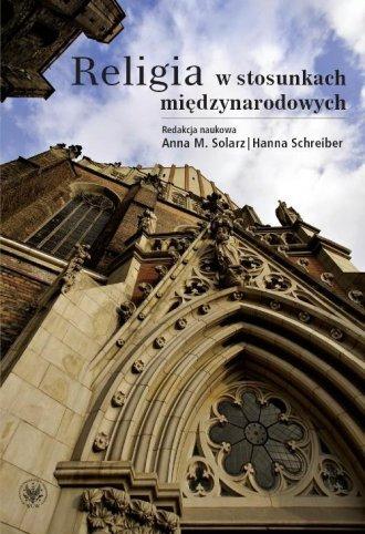Religia w stosunkach międzynarodowych - okładka książki