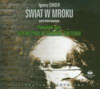 Świat w mroku. Pamiętnik ojca dziewczynki w zielonym sweterku (CD mp3) - pudełko audiobooku